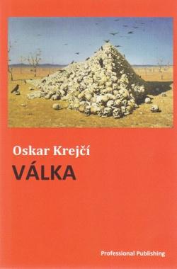 Krejčí, O.: Válka