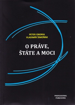 Ondria, P. - Šimoňák, V.: O práve, štáte a moci